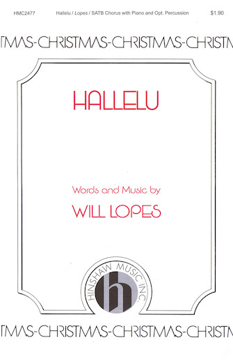 Hallelu : SATB : Will Lopes : Will Lopes : Sheet Music : 08764895 : 728215051234