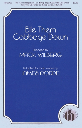 Bile Them Cabbage Down : TTBB : Mack Wilberg : Sheet Music : 08764911 : 728215051081