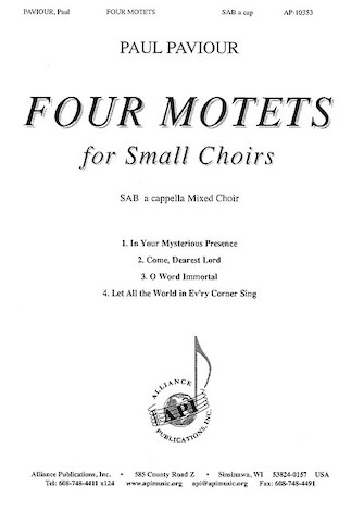 Four Motets for Small Choirs : SAB : Paul Paviour : Paul Paviour : Sheet Music : 08771205 : 649325103531
