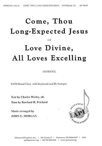 Product Cover for Come, Thou Long-Expected Jesus and Love Done, All Loves Excelling