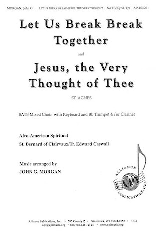 Product Cover for Let Us Break Bread Together and Jesus, the Very Thought of Thee