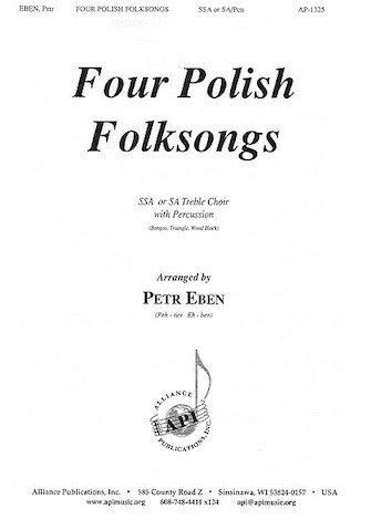 Four Polish Folksongs : SSA : Petr Ebe : 08771698 : 649325013250