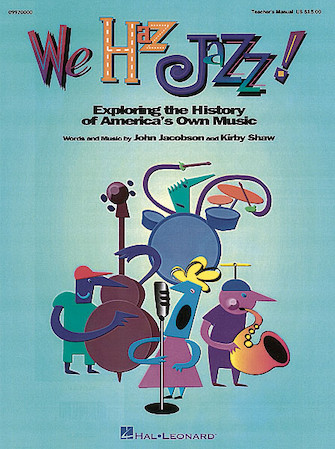 Product Cover for We Haz Jazz! (Musical)