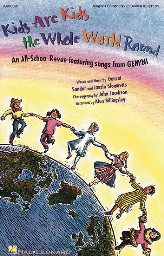 Product Cover for Kids Are Kids the Whole World Round (Musical by GEMINI)