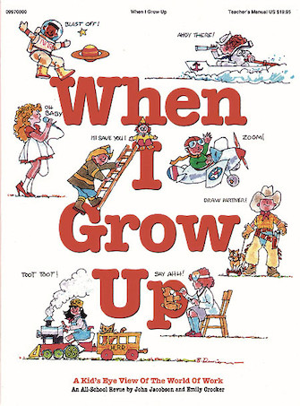 Product Cover for When I Grow Up (Musical)