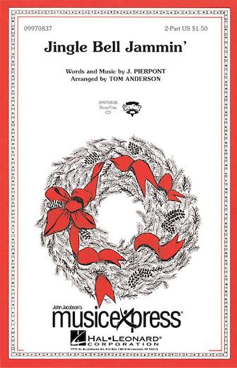 Jingle Bell Jammin' : 2-Part : Tom Anderson : Sheet Music : 09970837 : 073999708370
