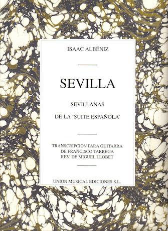 Product Cover for Isaac Albeniz: Sevilla, Sevillanas (Suite Espanola Op.47) (Guitar)