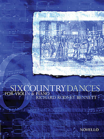 Product Cover for Richard Rodney Bennett: Six Country Dances (Violin/Piano)