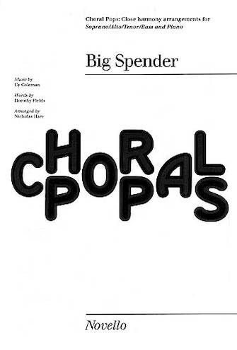 Cy Coleman: Big Spender (Sweet Charity) Choral Pops : SATB : Cy Coleman : Cy Coleman : Sweet Charity : Sheet Music : 14004376 : 884088449582