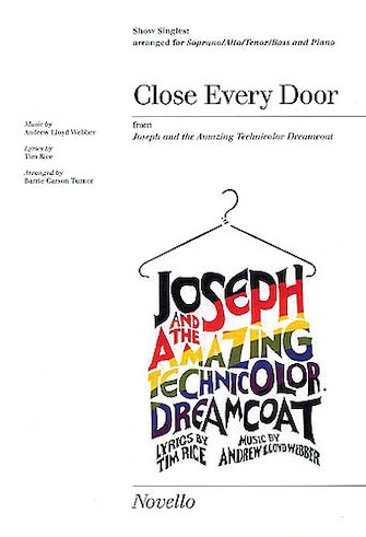 Close Every Door : SATB : Barrie Carson Turner : Andrew Lloyd Webber : Joseph and the Amazing Technicolor Dreamcoat : Sheet Music : 14007059 : 884088423520