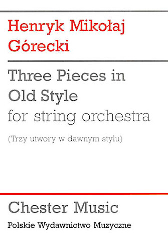 Product Cover for Henryk Gorecki: Three Pieces In Old Style (Study Score)