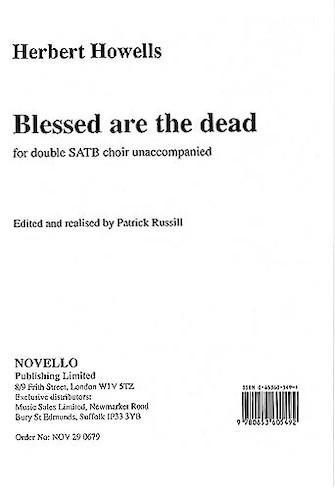 Blessed Are the Dead : SSAATTBB : Herbert Howells : Herbert Howells : Sheet Music : 14015522 : 884088825713