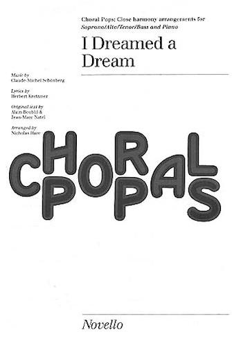I Dreamed a Dream : SATB : Nicholas Hare : Claude-Michel Schonberg : Les Miserables : Songbook : 14015798 : 884088423643