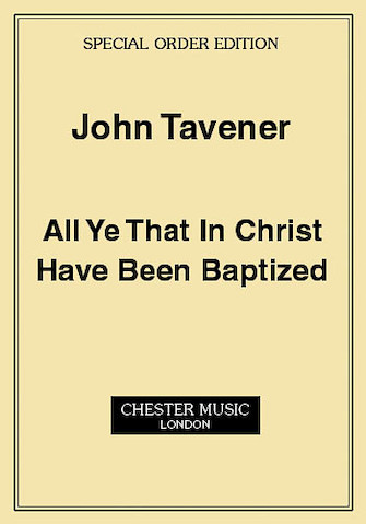 Product Cover for John Tavener: All Ye That In Christ Have Been Baptized