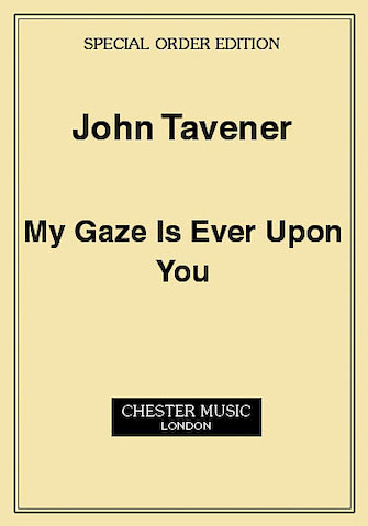 Product Cover for John Tavener: My Gaze Is Ever Upon You