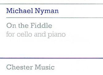 Product Cover for Michael Nyman: On The Fiddle For Cello And Piano