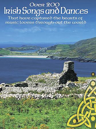 Over 200 Irish Songs and Dances