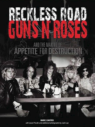 Product Cover for Reckless Road: Guns N' Roses and the Making of Appetite for Destruction