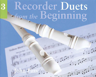 Recorder Duets from the Beginning – Pupil's Book 3
