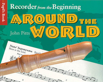 Recorder from the Beginning – Around the World