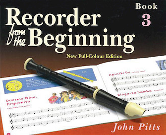 Recorder from the Beginning – Book 3
