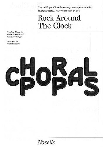 Rock Around the Clock : SATB : Nicholas Hare : Bill Haley and The Comets : Sheet Music : 14027535 : 884088490614