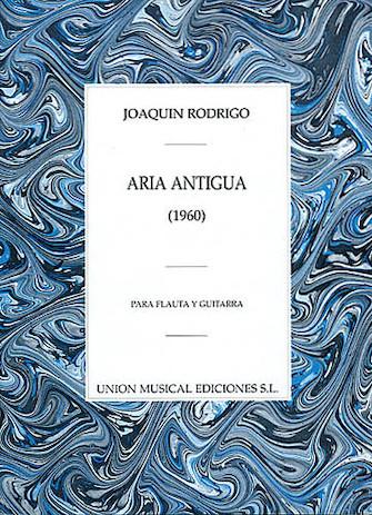 Product Cover for Joaquin Rodrigo: Aria Antigua Para Flauta Y Guitarra