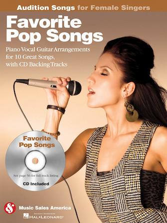Favorite Pop Songs – Audition Songs for Female Singers