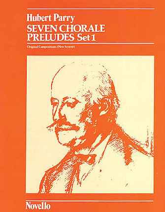 Product Cover for C. Hubert Parry: Seven Chorale Preludes Set 1 For Organ