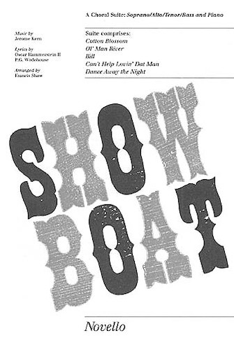 Jerome Kern/Oscar Hammerstein: Showboat - Choral Suite : SATB : Francis Shaw : Show Boat : Sheet Music : 14029977 : 884088430382 : 0853605890