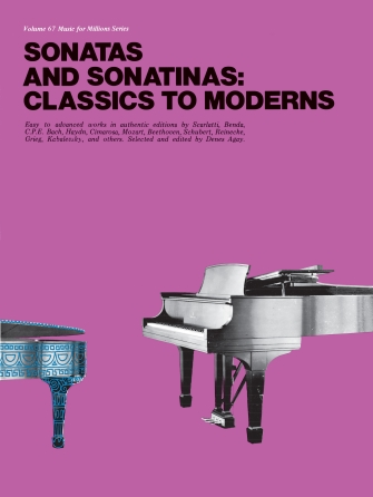 Sonatas and Sonatinas: Classics to Moderns