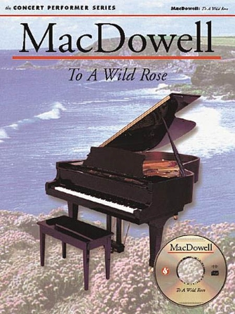 Product Cover for MacDowell: To a Wild Rose