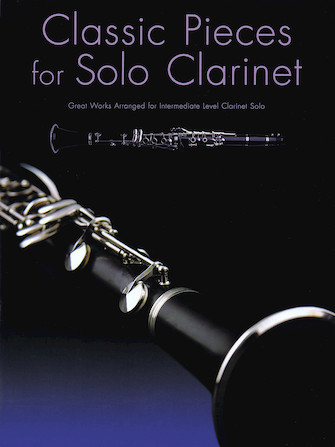 Product Cover for Classic Pieces for Solo Clarinet