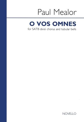 O Vos Omnes : SATB : Paul Mealor : Paul Mealor : Sheet Music : 14041837 : 884088692391 : 1780386265