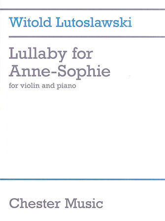 Product Cover for Witold Lutoslawski – Lullaby for Anne-Sophie
