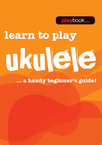 Product Cover for Playbook – Learn to Play Ukulele
