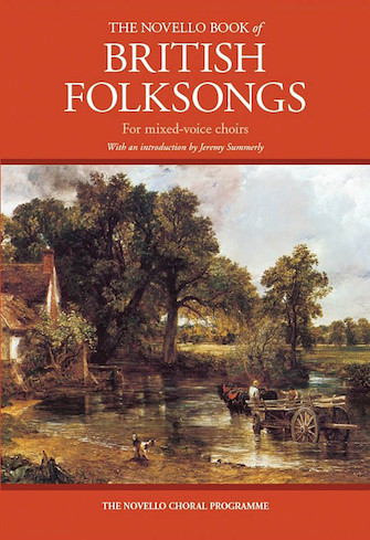 The Novello Book of British Folksongs
