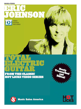 Eric Johnson – Total Electric Guitar