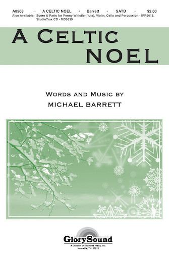 A Celtic Noel : SATB : Michael Barrett : Sheet Music : 35000033 : 747510191216