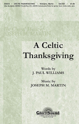 A Celtic Thanksgiving : SATB : Joseph Martin : Joseph Martin : Sheet Music : 35000036 : 747510187615