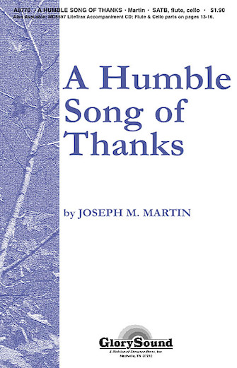 A Humble Song of Thanks : SATB : Joseph Martin : Sheet Music : 35000048 : 747510184584