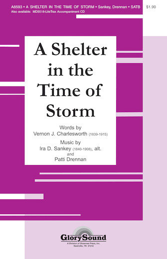 A Shelter in the Time of Storm : SATB : Patti Drennan : Sheet Music : 35000089 : 747510179726