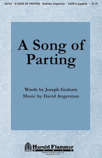 A Song of Parting : SATB : Joseph Graham : Joseph Graham : Sheet Music : 35000100 : 747510183990