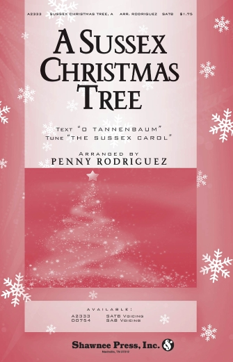 A Sussex Christmas Tree : SATB : Penny Rodriguez : Sheet Music : 35000107 : 747510185598