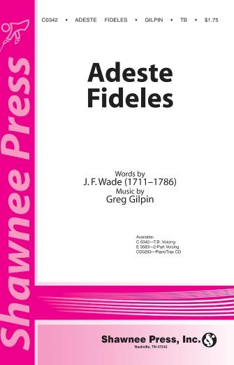 Adeste Fideles : TB : Greg Gilpin : Sheet Music : 35000208 : 747510072539