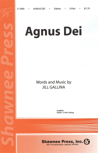 Agnus Dei : 2-Part : Jill Gallina : Jill Gallina : Sheet Music : 35000346 : 747510072584