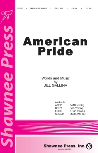 American Pride : 2-Part : Jill Gallina : Sheet Music : 35000881 : 747510178651
