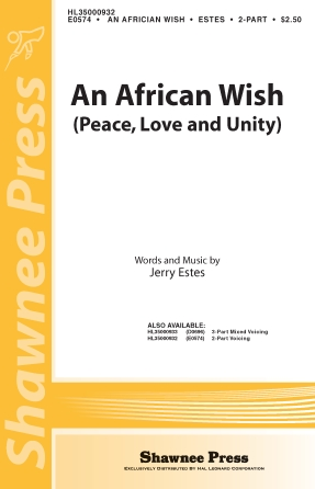 An African Wish : 2-Part : Jerry Estes : Jerry Estes : Sheet Music : 35000932 : 747510073024