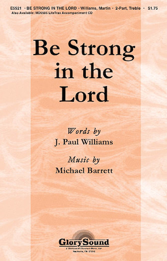 Be Strong in the Lord : 2-Part : Michael Barrett : Michael Barrett : Sheet Music : 35001762 : 747510187264
