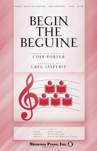 Begin the Beguine : SATB : Greg Jasperse : Cole Porter : Jubilee : Sheet Music : 35001863 : 747510185062